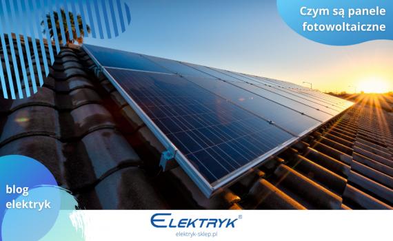 Panele fotowoltaiczne - systemy montazu i mocowań oraz o panelach słonecznych
